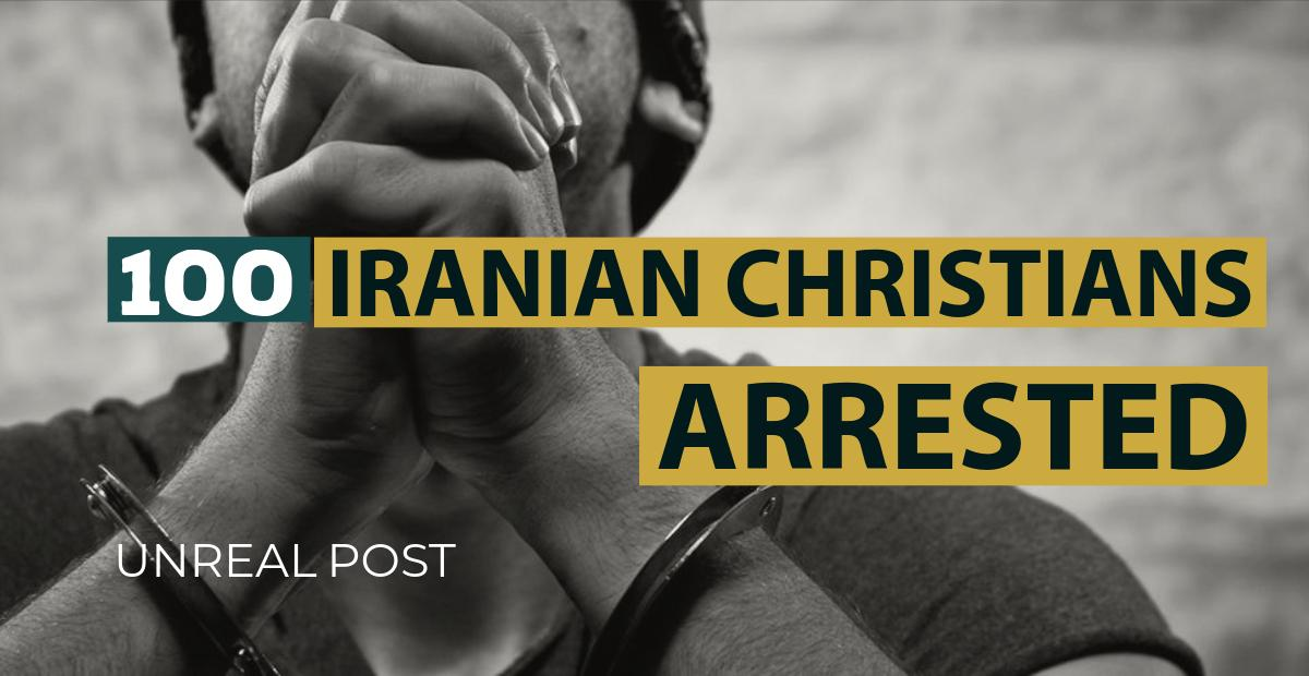 Christians in Iran persecuted and arrested