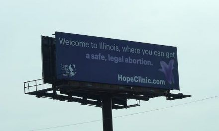 "New Abortion Billboard Says ""Welcome to Illinois Where You Can"" Kill Your Baby"