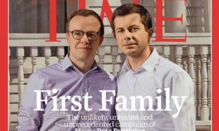 Time Magazine Features Presidential Candidate Pete Buttigieg With 'Husband' on 'First Family' Cover