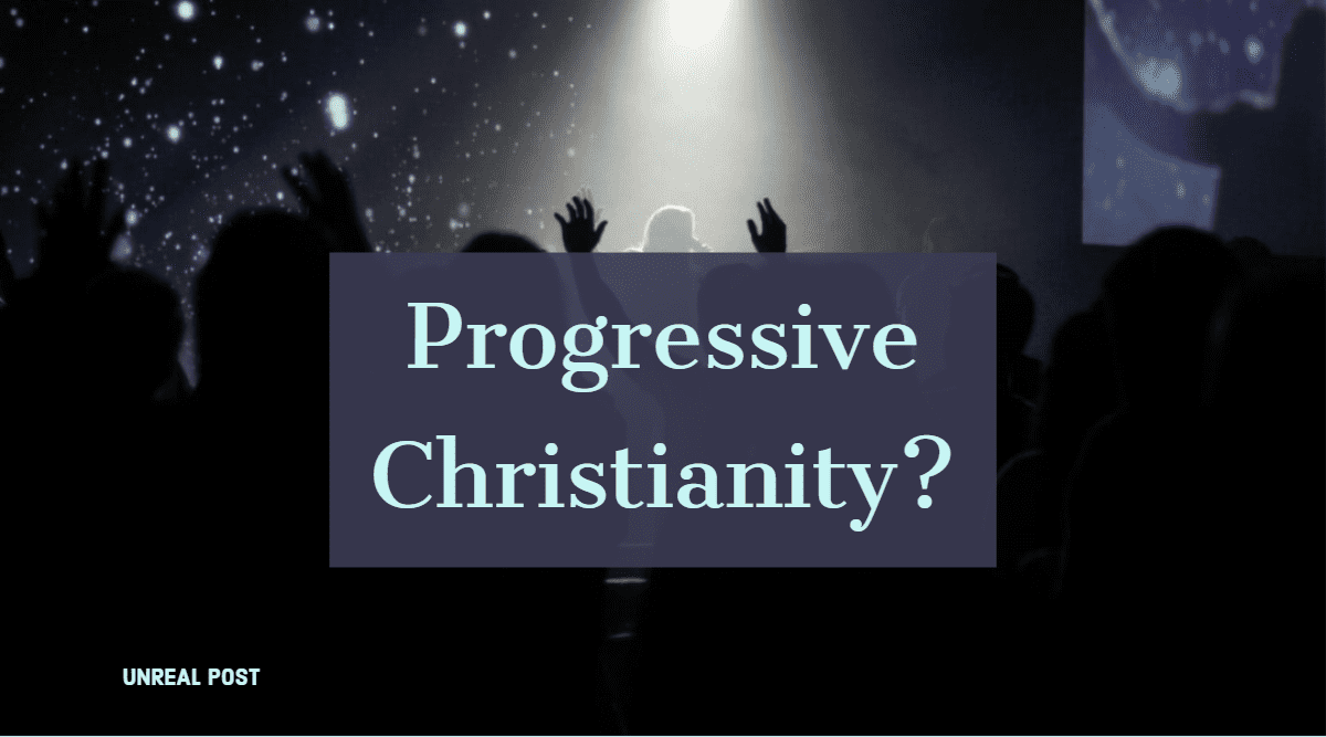 Progressive Christianity is no Christianity at all