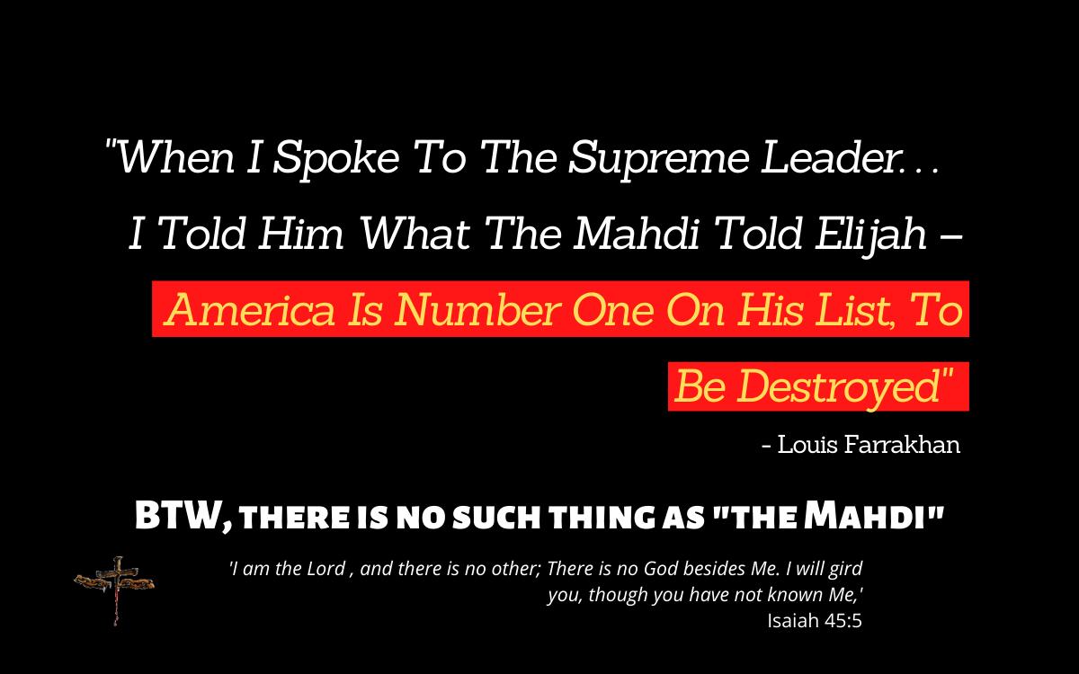 Louis Farrakhan wants to destroy America